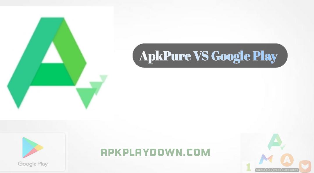 APKPure - افضل بدائل متجر جوجل بلاي